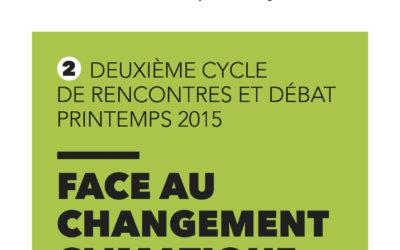 Cycle #2 – Printemps 2015 : Le changement climatique
