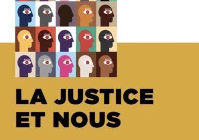 Cycle #9 – janvier / mars 2018 : La justice et nous (2)
