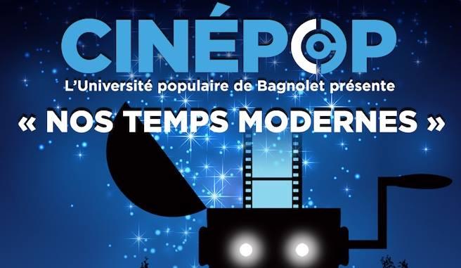 Cinépop – 1er juillet 2017 : «Nos temps modernes»