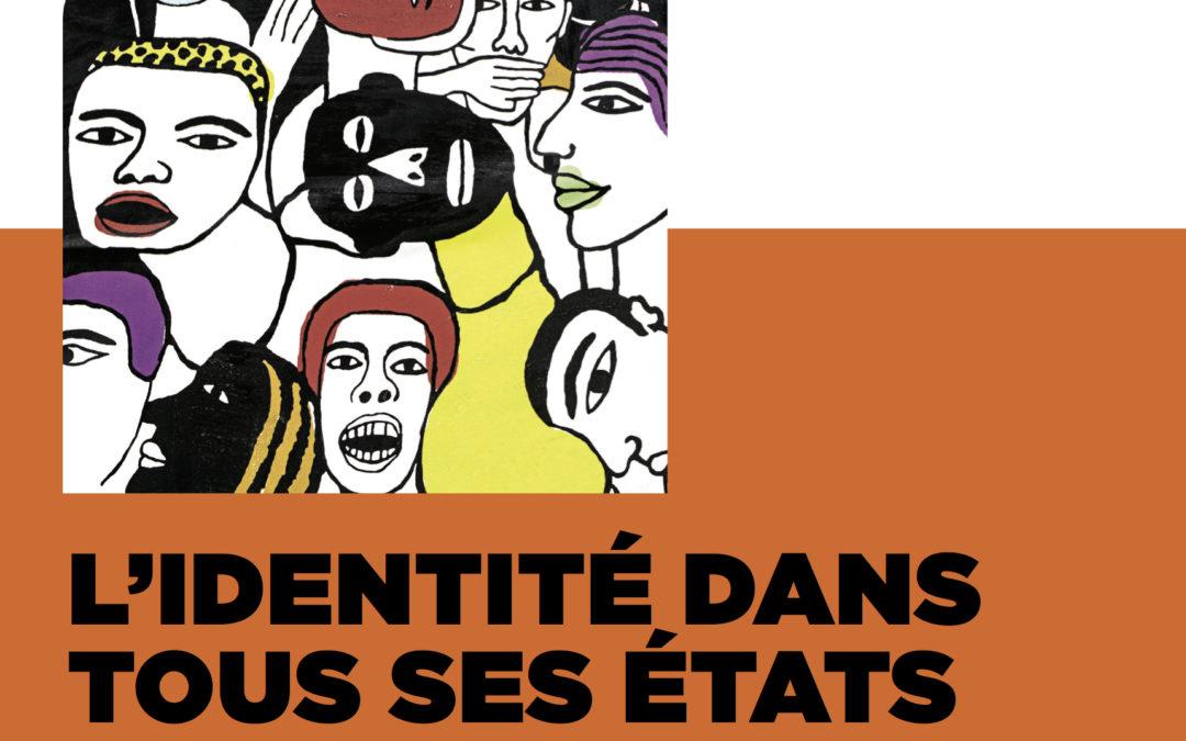 Cycle #8 – mai / juin 2017 : L'identité